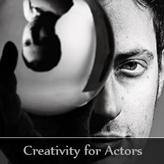 Creativity for actors